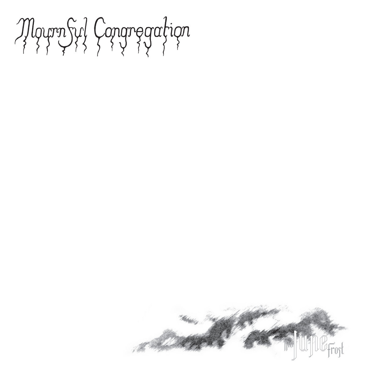 Mournful Congregation - The June Frost (Reissue 2012)