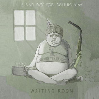 A Sad Day For Dennis May cover art