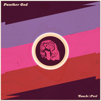 Panther God - Touch and Feel cover art