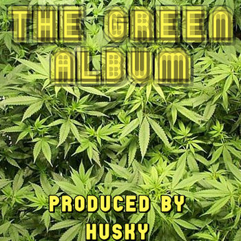 The Green Album - 2009 - Produced By Husky cover art