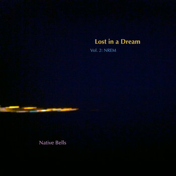 Lost in a Dream, Vol. 2: NREM cover art