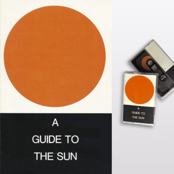A Guide To The Sun (sicsic034) cover art