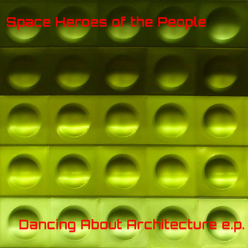 Dancing About Architecture e.p. cover art
