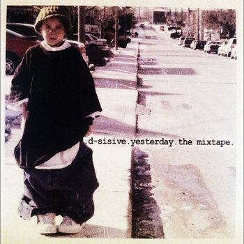 Yesterday [the mixtape|1997-2003] cover art