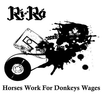 Horses Work For Donkeys Wages (LP) cover art