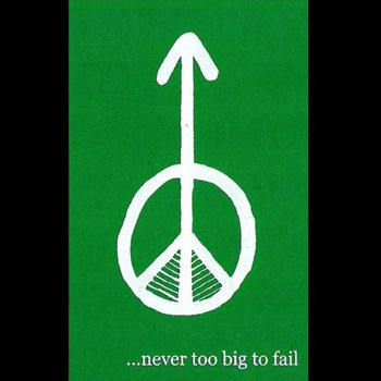"""Never Too Big To Fail"" cover art"