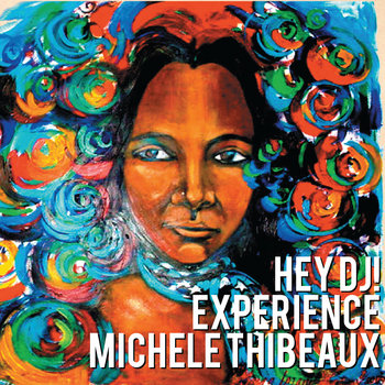 Hey DJ! Experience Michele Thibeaux cover art