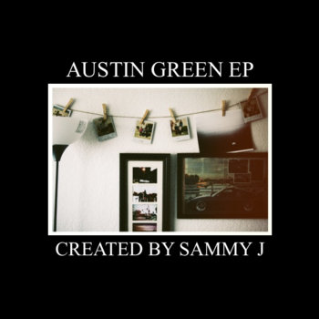 Sammy J & Austin Green EP cover art