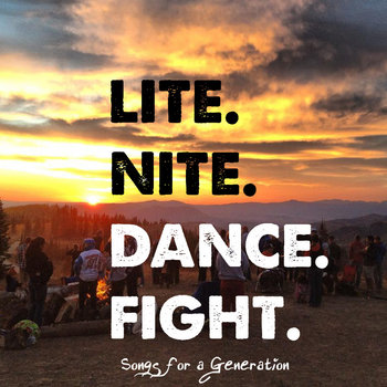 LITE. NITE. DANCE. FIGHT. cover art