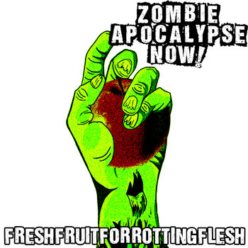 Fresh Fruit for Rotting Flesh cover art