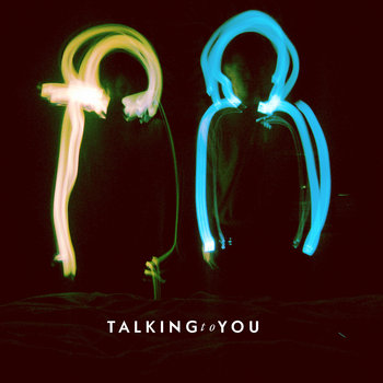 TalkingtoYou (single) cover art