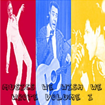 Musics We Wish We Wrote Vol. 1 cover art