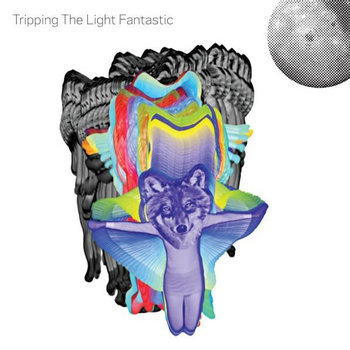Tripping The Light Fantastic cover art