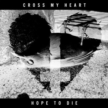 Cross My Heart Hope To Die - EP cover art