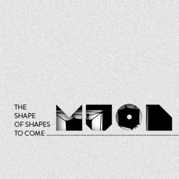 The Shape of Shapes to Come LP cover art