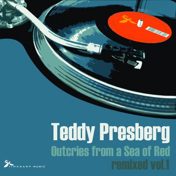 Teddy Presberg - Outcries from a Sea of Red remixed vol.1 cover art