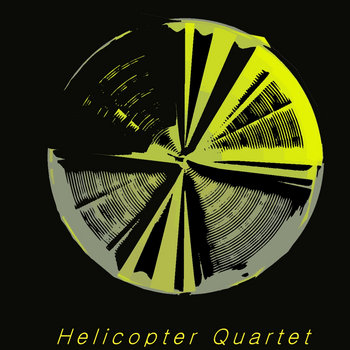 Helicopter Quartet cover art