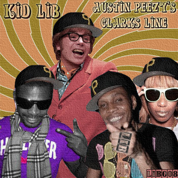 Kid Lib - Austin Peezys&#39; Clarks Line cover art