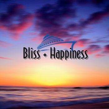 Bliss + Happiness cover art