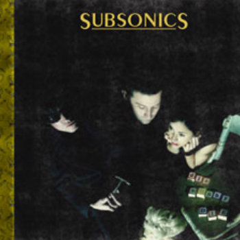 SUBSONICS &quot;Die Bobby Die&quot; LP cover art