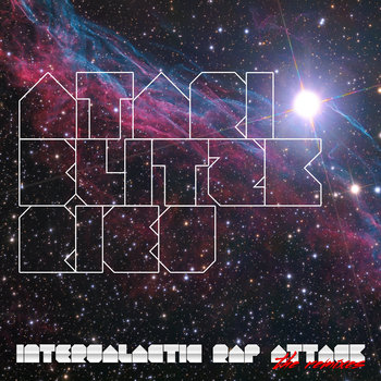 Intergalactic Rap Attack: The Remixes cover art