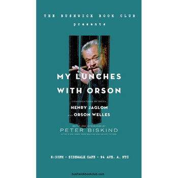 "Bushwick Book Club Presents ""My Lunches with Orson"" cover art"