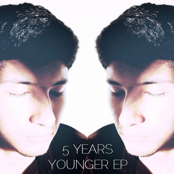 5 Years Younger EP cover art