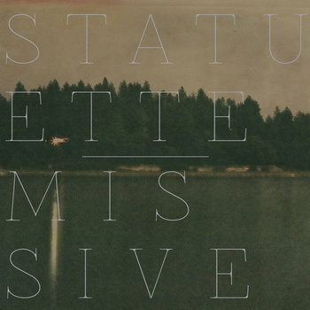 Missive/Statuette Split cover art