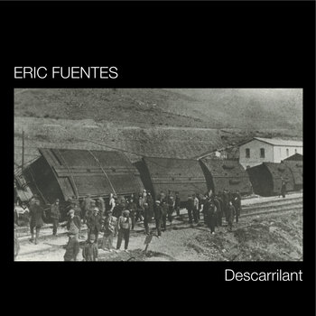 Eric Fuentes &quot;Descarrilant&quot; (Reedici 2012) cover art