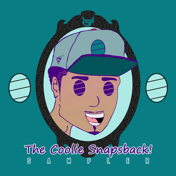 The Coolie Snapsback! Sampler cover art