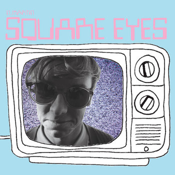 Square Eyes cover art