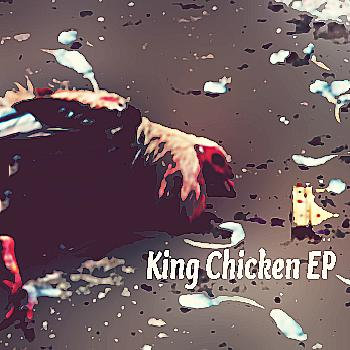 King Chicken EP cover art