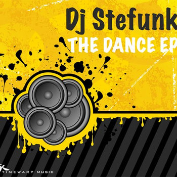 DJ Stefunk - The Dance EP cover art