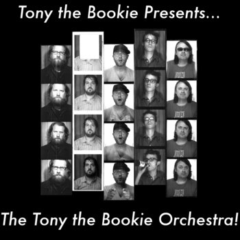 Tony the Bookie Presents... The Tony the Bookie Orchestra! cover art