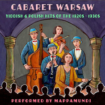 Cabaret Warsaw: Yiddish & Polish Hits of the 1920s - 1930s cover art