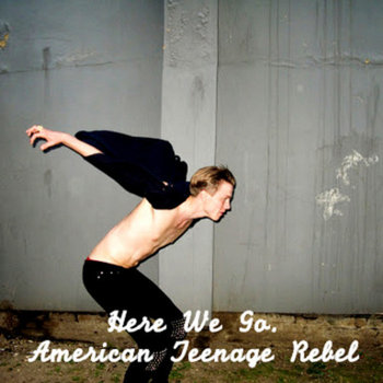 American Teenage Rebel cover art