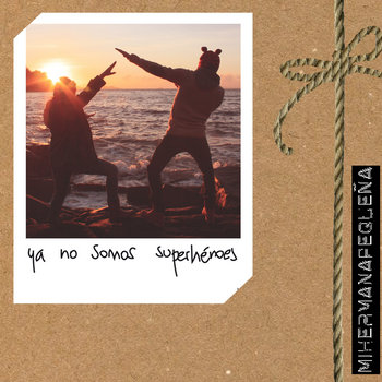 Ya no somos superhéroes cover art