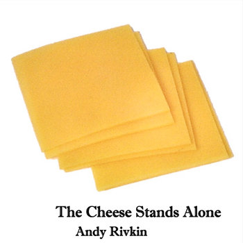The Cheese Stands Alone cover art