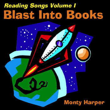 Reading Songs Volume I: Blast Into Books cover art