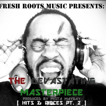 Fresh Roots Music Presents: Hits and Pieces -The Devastating Masterpieces cover art