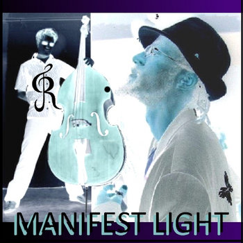 The EP - MANIFEST LIGHT (in the shadow of the Tor) by KP and J Rokka cover art