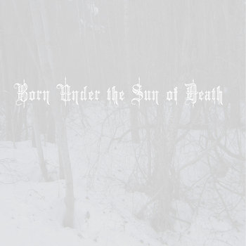 Born Under the Sun of Death cover art