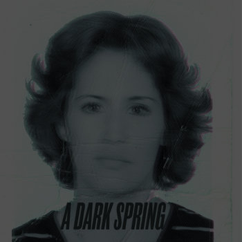 A Dark Spring cover art