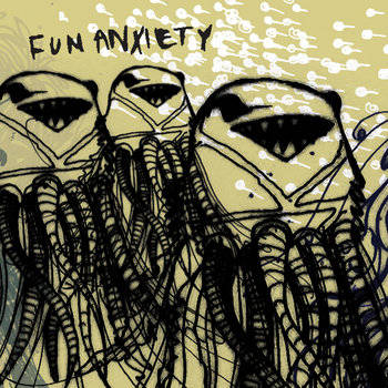 Fun Anxiety cover art