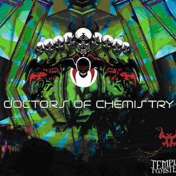 Doctors Of Chemistry - V.A. (Temple Twister Records) cover art