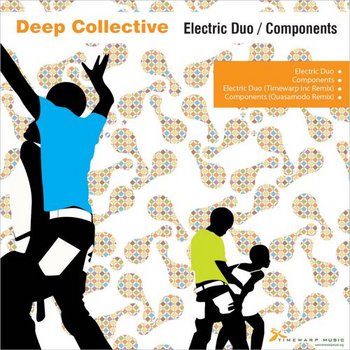Deep Collective - Electric Duo / Components cover art