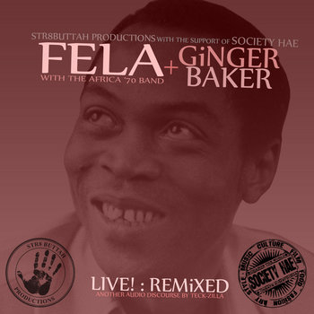 Fela Kuti + Ginger Baker Live!: Remixed cover art