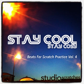 Stay Cool - Beats for Scratch Practice Volume 4 cover art