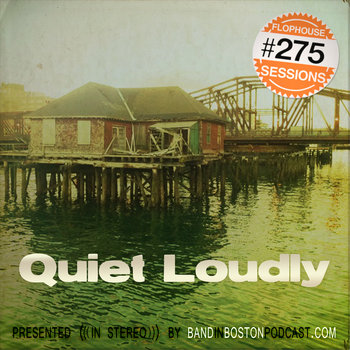 #275: Quiet Loudly cover art