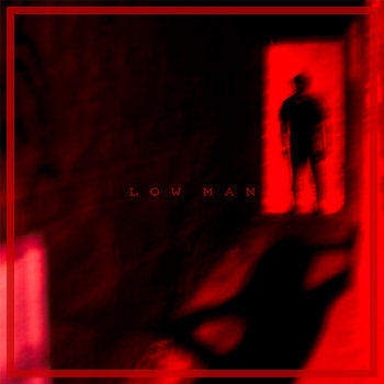 Low Man [EP] cover art